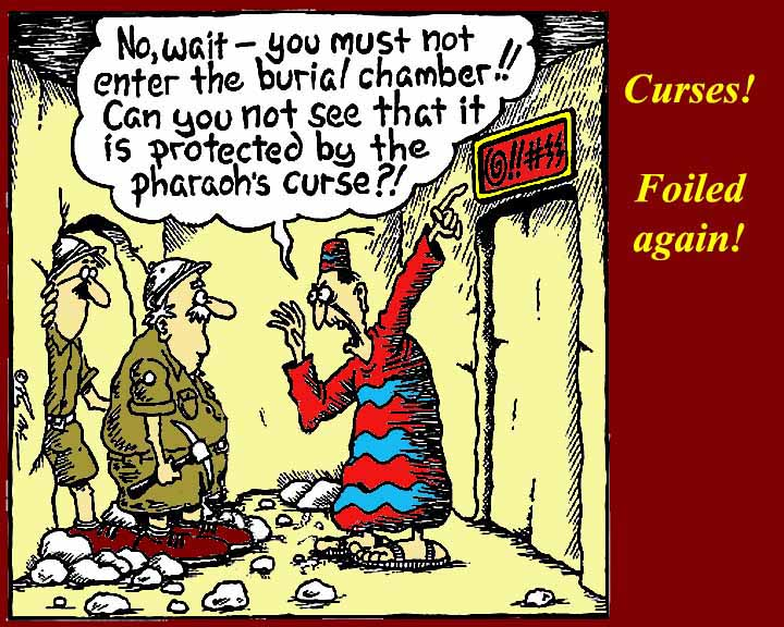 http://www.mmdtkw.org/EGtkw05001PharaohCurseCartoon.jpg