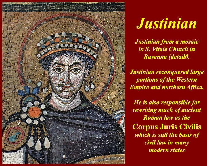 The Reign of Justinian, 527- 565
