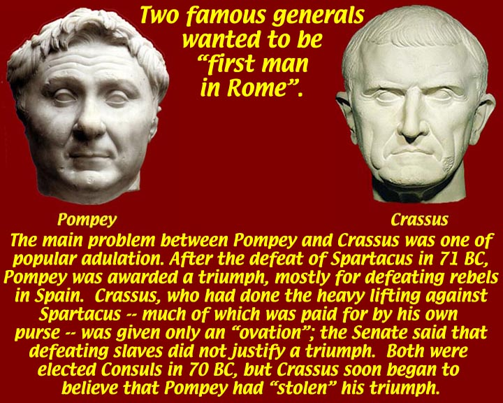 a report on the life and accomplishments of pompey In the life of crassus, plutarch wrote that the two men differed on almost every measure, and by their contentiousness rendered their consulship barren politically and without achievement, except that crassus made a great sacrifice in honour of hercules and gave the people a great feast and an allowance of grain for three.